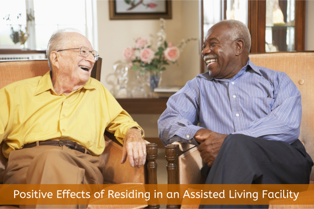 Positive Effects of Residing in an Assisted Living Facility