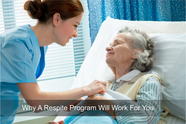 Why A Respite Program Will Work For You