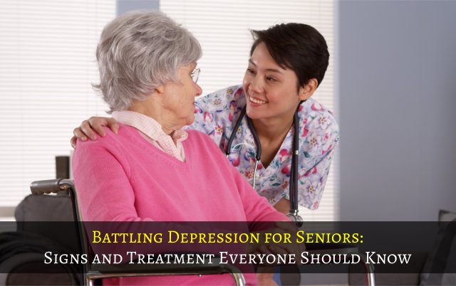 Battling Depression for Seniors: Signs and Treatment Everyone Should Know